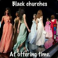 Black Church Memes - black churches at offering time say whaaat 4 pinterest