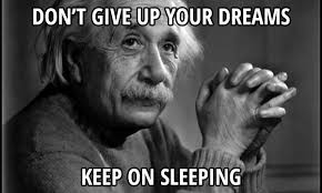 In Your Dreams Meme - don t give up your dreams meme picture webfail fail pictures