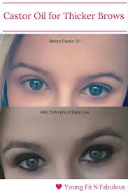 castor oil for thicker brows and lashes young fit n fabulous