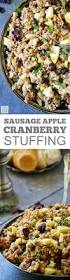 sausage stuffing recipes thanksgiving the 25 best ideas about cranberry stuffing on pinterest turkey