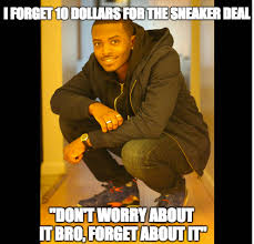 Sneaker Head Memes - shoutout to u bxnyc718 for the dope pic think i m gonna call this