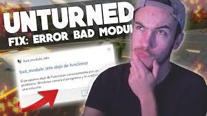 pubg bad module error unturned fix error bad module info crash youtube
