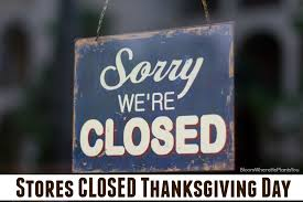 of stores closed thanksgiving 2016