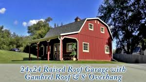 gambrel roof garages 24x24 customized raised roof garage youtube