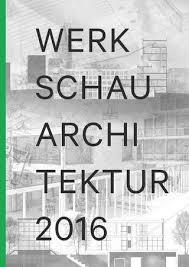architektur studiengã nge werkschaukatalog 2016 by architektur htwg konstanz issuu