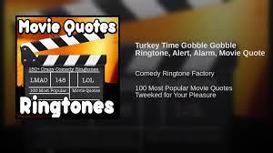 turkey time gobble gobble ringtone alert alarm quote