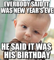 New Years Eve Meme - everbody said it was new year s eve on memegen