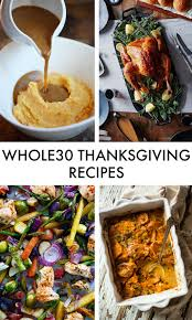 10 delicious whole30 approved recipes for a guilt free thanksgiving