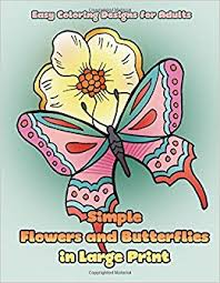 simple flowers and butterflies in large print easy