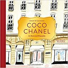 coco chanel history biography library of luminaries coco chanel an illustrated biography zena