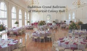 island catering halls daddino s grand ballroom at historical colony in new york