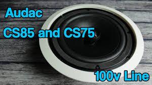 Polk Ceiling Speakers Uk by Audac Cs75 U0026 Cs85 100v Line Ceiling Speakers Youtube