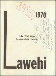 lake weir high school yearbook explore 1970 lake weir high school yearbook ocala fl classmates