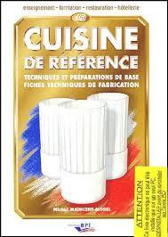 technique de cuisine la cuisine de référence cd rom techniques et préparations de base