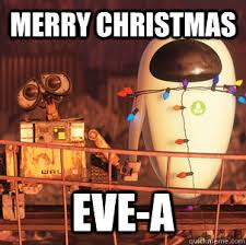 Christmas Eve Meme - christmas eve memes google search geeking pinterest