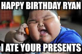 Ryan Memes - happy birthday ryan asian fat kid meme on memegen