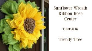 burlap sunflower wreath sunflower wreath with ribbon center tutorial