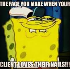 Funny Nail Memes - me when somebody finally compliments my nails nail art pinterest