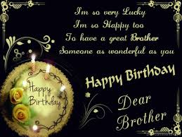 Wishing Happy Birthday To Birthday Wishes For Brother Pictures Images Graphics For