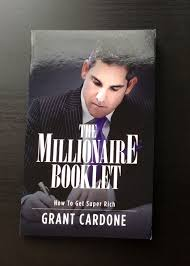 the millionaire booklet how to get super rich by grant cardone 10x