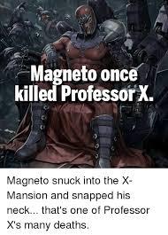 Magneto Meme - 25 best memes about professor x professor x memes