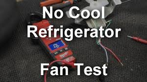 refrigerator fan not working how to test the evaporator fan in your refrigerator youtube