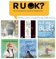 Book List Books For Children My Bookcase R U Ok Books For Children About Anxiety And Depression Resources