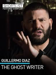 amazon com guillermo díaz the ghost writer tribeca shortlist