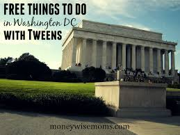 Washington how to travel for free images 20 free things to do in washington dc with tweens moneywise moms png