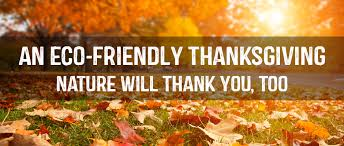 an eco friendly thanksgiving nature will thank you