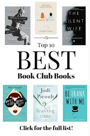 top 10 best book club books recommended books book clubs and