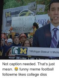 Michigan Football Memes - 7 michigan state at 12 michi ncaaf fpi le miss 5 usc teras am 7