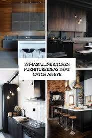 33 masculine kitchen furniture ideas that catch an eye digsdigs