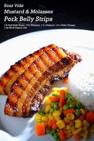 sous vide mustard and molasses pork belly strips