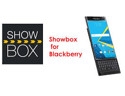 showbox apk app how to install showbox app to blackberry showbox apk