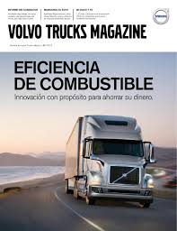 volvo trucks virginia revista volvo trucks no 6 by volvo trucks méxico issuu