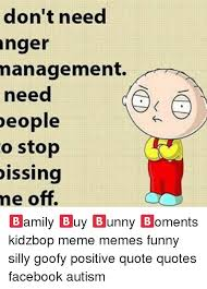 Funny Dissing Memes - don t need anger management need people o stop dissing me off