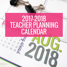 printable 2017 2018 teacher planning calendar template scuola