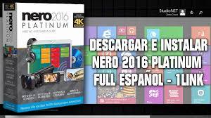 hã lsta mega design descargar e instalar nero 2016 platinum v17 0 02000 español