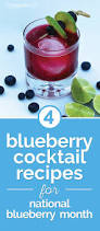 cocktail recipes 4 blueberry cocktail recipes for national blueberry month