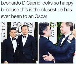 Memes Dicaprio - leonardo dicaprio looks so happy because this is the closest he has