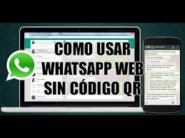 tutorial espiar conversaciones whatsapp tutorial whatsapp web sin escanear código qr youtube