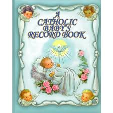 baby record book catholic baby s record book the catholic company