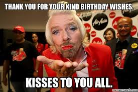 Funny Thank You Meme - you for your kind birthday wishes