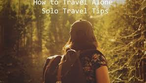 how to travel alone images How to travel alone solo travel tips planenews jpg