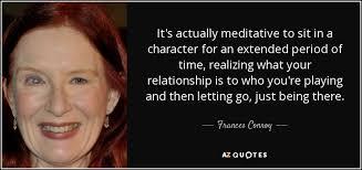 Frances Conroy - top 9 quotes by frances conroy a z quotes