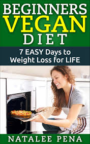 Buy Vegan Vegan Diet For Easy Weight Loss And Healthy Living