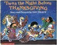 twas the before thanksgiving by dav pilkey