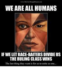 Humans Meme - wwwthefree thoughtprojectcom we are all humans if we let race