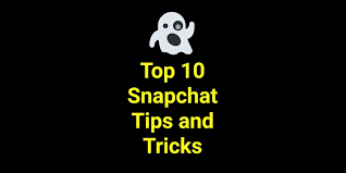 android tricks top 10 snapchat tips and tricks the android soul